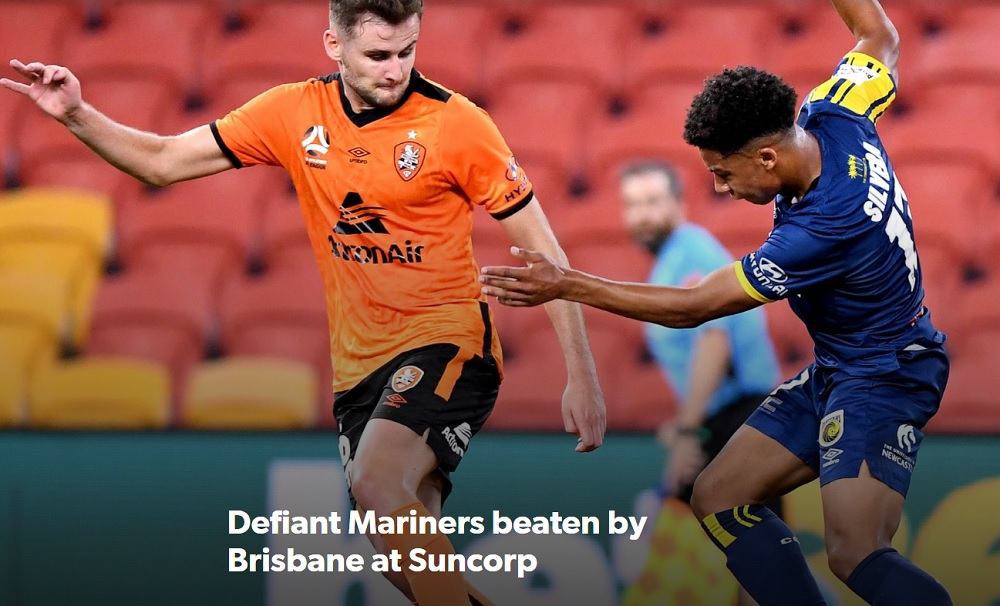 Defiant Mariners beaten by Brisbane at Suncorp